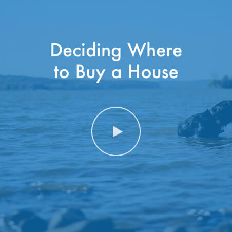 Deciding Where To Buy A House